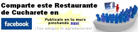 Comparte el Restaurante de Cucharete con tus amigos de Facebook!