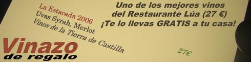 La Estacada 2006 de regalo en el Restaurante Lúa - © Cucharete.com