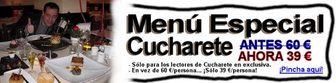 Impresionante Menú Especial de 60 € en Madrid... ¡Sólo a 39 € para los lectores de Cucharete! - © Cucharete.com