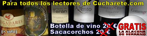 Promoción: Botellas de Vino y Sacacorchos Gratis - © Cucharete.com